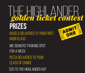 Enter The Highlander Golden Ticket Contest