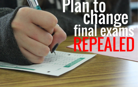 Plan to change final exams repealed