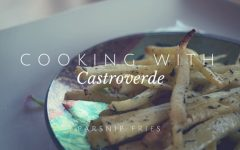 Cooking with Castroverde: Parsnip Fries