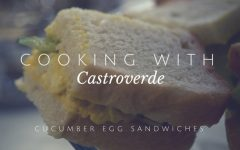 Cooking with Castroverde: Cucumber Egg Sandwiches