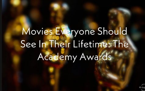 Movies everyone should see in their lifetime: The Academy Awards