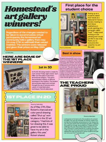 Regardless of the changes needed to be taken to accommodate virtual participants, the homestead art community held a gallery from May 24 - May 27 to withhold the annual tradition. The winners were released and given their prizes on May 26 and were chosen by votes from the art staff, faculty and student body.